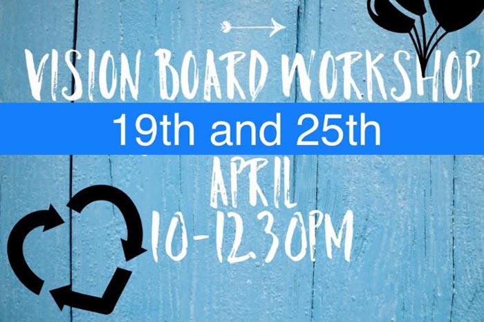 Vision Board Workshop is now fully booked